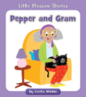 Pepper and Gram (Little Blossom Stories) Cover Image
