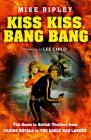 Kiss Kiss, Bang Bang: The Boom in British Thrillers from Casino Royale to the Eagle Has Landed Cover Image