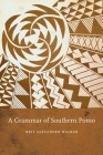 A Grammar of Southern Pomo Cover Image