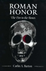Roman Honor: The Fire in the Bones Cover Image