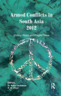 Armed Conflicts in South Asia 2012: Uneasy Stasis and Fragile Peace Cover Image