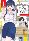 The Dangers in My Heart Vol. 1 Cover Image