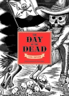 The The Day of the Dead: A Visual Compendium Cover Image