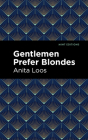 Gentlemen Prefer Blondes: The Intimate Diary of a Professional Lady Cover Image