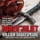 Romeo and Juliet: A BBC Radio 3 Full-Cast Dramatisation Cover Image
