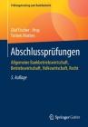 Abschlussprüfungen: Allgemeine Bankbetriebswirtschaft, Betriebswirtschaft, Volkswirtschaft, Recht Cover Image