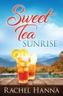 Sweet Tea Sunrise Cover Image
