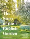 The Story of the English Garden Cover Image
