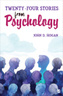 Twenty-Four Stories from Psychology Cover Image