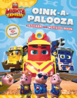 Oink-a-Palooza: A Sticker and Activity Book (Mighty Express) Cover Image