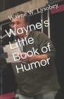Wayne's Little book of Humor Cover Image