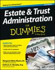 Estate and Trust Administration for Dummies, 2nd Edition Cover Image