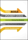 The Agile Pocket Guide: A Quick Start to Making Your Business Agile Using Scrum and Beyond Cover Image