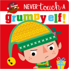 Never Touch a Grumpy Elf! Cover Image