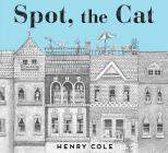 Spot, the Cat Cover Image