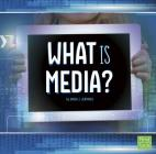 What Is Media? (All about Media) Cover Image