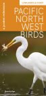 Pacific Northwest Birds: Lowlands & Coast: A Pocket Reference Cover Image