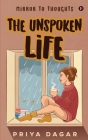 The Unspoken Life: Mirror to thoughts Cover Image