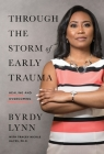 Through the Storm of Early Trauma: Healing and Overcoming Cover Image