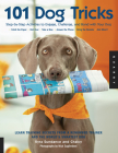 101 Dog Tricks: Step by Step Activities to Engage, Challenge, and Bond with Your Dog (Dog Tricks and Training #1) Cover Image