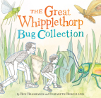 The Great Whipplethorp Bug Collection Cover Image