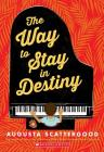 The Way to Stay in Destiny Cover Image