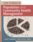 Case Studies in Population and Community Health Management Cover Image
