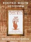 Rokitno-Wolyn and Surroundings - Memorial Book and Testimony Translation of Rokitno (Volin) ve-ha-seviva; Sefer Edut ve-Zikaron Cover Image