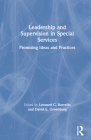 Leadership and Supervision in Special Services: Promising Ideas and Practices Cover Image