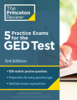 5 Practice Exams for the GED Test, 3rd Edition: Extra Prep for a Higher Score (College Test Preparation #3) Cover Image