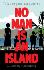 No Man Is an Island: A Memoir of Family and Haitian Cuisine Cover Image