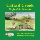 Cattail Creek (softcover edition): Buford and Friends Cover Image