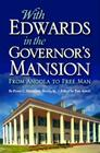 With Edwards in the Governor's Mansion: From Angola to Free Man Cover Image
