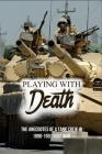 Playing With Death: The Anecdotes Of A Tank Crew In 1990-1991 Gulf War: Ram Kangaroo Interior Cover Image