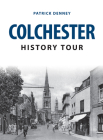 Colchester History Tour Cover Image