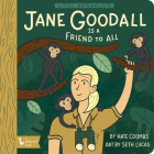Little Naturalists: Jane Goodall Is a Fr Cover Image