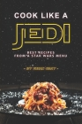 Cook Like a Jedi: Best Recipes from a Star Wars Menu Cover Image