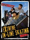 Extreme In-Line Skating (Sports on the Edge!) Cover Image