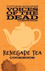 The Renegade Tea Cookbook Cover Image