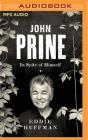 John Prine: In Spite of Himself Cover Image