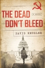 The Dead Don't Bleed (Ellis Voigt Thrillers #1) Cover Image