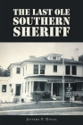 The Last Ole Southern Sheriff Cover Image