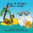 Maya & Filippo Show Aloha Cover Image