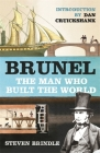 Brunel: The Man Who Built the World Cover Image