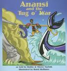 Anansi and the Tug O' War (Welcome to Story Cove) Cover Image