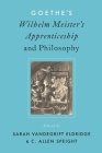 Goethe's Wilhelm Meister's Apprenticeship and Philosophy Cover Image