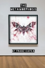 The Metamorphosis: Classiquill English Edition - 6x9 - 87 pages Cover Image