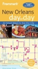 Frommer's New Orleans Day by Day [With Map] Cover Image