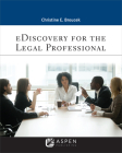 eDiscovery for the Legal Professional (Aspen Paralegal) Cover Image