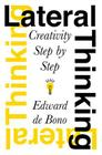 Lateral Thinking: Creativity Step by Step Cover Image